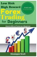 Low Risk High Reward Forex Trading for Beginners