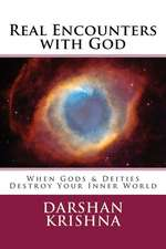 Real Encounters with God