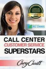 Call Center Customer Service Superstars