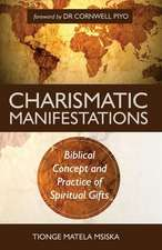 Charismatic Manifestations