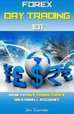 Forex Day Trading 101