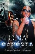 DNA of a Gangsta