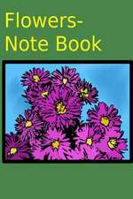 Flowers- Note Book