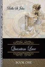 Quantum Lace Book One