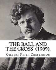 The Ball and the Cross (1909). by