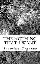 The Nothing That I Want