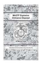 Marine Corps Warfighting Publication McWp 3-17.2 Magtf Explosive Ordnance Disposal 12 November 2012