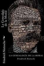 La Genealgia de La Moral (Spanish Edition)