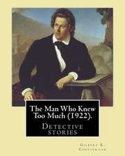 The Man Who Knew Too Much (1922). by