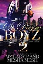 St. Pierre Boyz 2