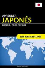 Aprender Japones - Rapido / Facil / Eficaz