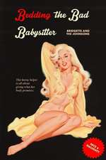 Bedding the Bad Babysitter