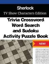 Sherlock Trivia Crossword, Wordsearch and Sudoku Activity Puzzle Book