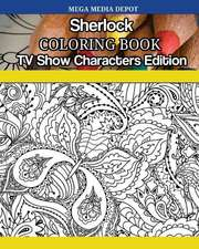 Sherlock Coloring Book TV Show Characters Edition
