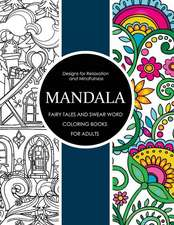 Mandala Fairy Tales and Swear Word Coloring Books for Adults