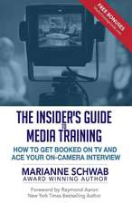 The Insider's Guide to Media Training