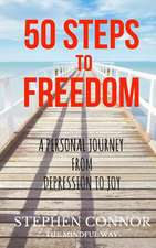 50 Steps to Freedom