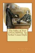 The Valley of Fear (1915) Novel by