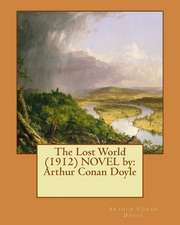 The Lost World (1912) Novel by