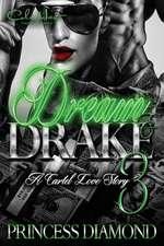 Dream & Drake 3