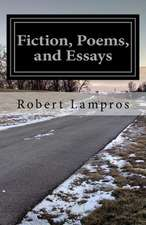 Fiction, Poems, and Essays