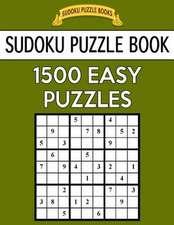 Sudoku Puzzle Book, 1,500 Easy Puzzles