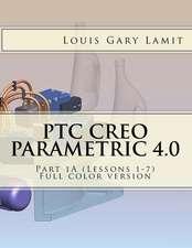 Ptc Creo Parametric 4.0 Part 1a (Lessons 1-7)