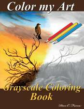 Color My Art Grayscale Coloring Book