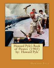Howard Pyle's Book of Pirates (1903) by