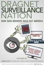 Dragnet Surveillance Nation