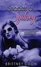 Shades of Sydney (a Sydney West Novel Book 1)