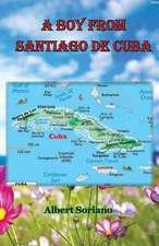 A Boy from Santiago de Cuba