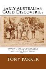 Early Australian Gold Discoveries
