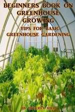 Beginners Book on Greenhouse Growing