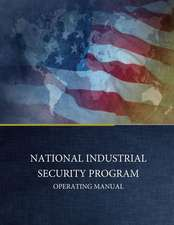 National Industrial Security Program Operating Manual