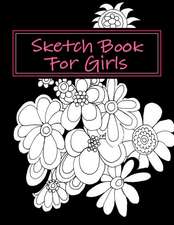 Sketch Book for Girls