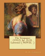 The Trespasser (1912) by