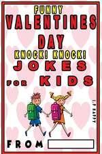 Funny Valentine's Knock Knock Jokes for Kids