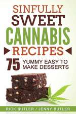 Sinfully Sweet Cannabis Recipes