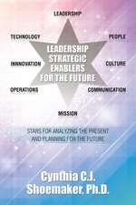 Leadership Strategic Enablers for the Future