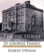 Tyrone House and the St George Family