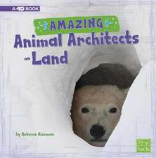 Amazing Animal Architects on Land