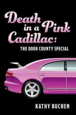 Death in a Pink Cadillac: The Door County Special