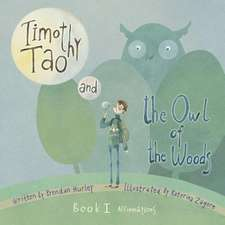 Timothy Tao and the Owl of the Woods (Affirmations)