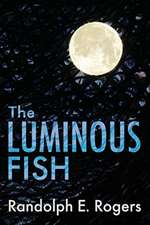 The Luminous Fish, Volume 1