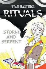 Rituals, Volume 2: Storm and Serpent