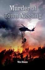 Murder at Town Meeting, Volume 1