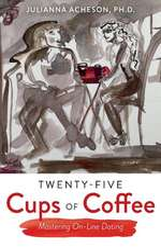 Twenty-Five Cups of Coffee