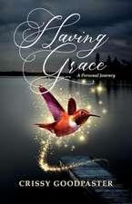 Having Grace: A Personal Journey