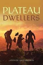 Plateau Dwellers